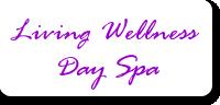 Living Wellness Day Spa